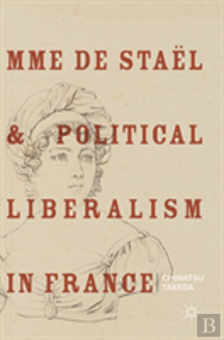 Bertrand.pt - Mme De Stael And Political Liberalism In France