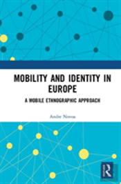 Mobility, Identity And Empowerment In Europe
