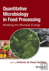 Modeling The Microbial Ecology Of Foods