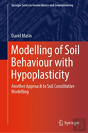 Modelling Of Soil Behaviour With Hypoplasticity
