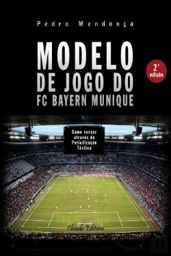 Bertrand.pt - Modelo de Jogo do FC Bayern Munique