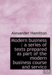 Modern Business : A Series Of Texts Prep