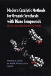 Modern Catalytic Methods For Organic Synthesis With Diazo Compounds
