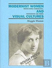 Modernist Women And Visual Cultures