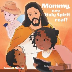 Bertrand.pt - Mommy, Is The Holy Spirit Real?