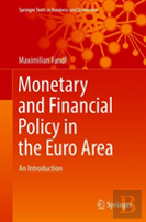 Monetary And Financial Policy In The Euro Area