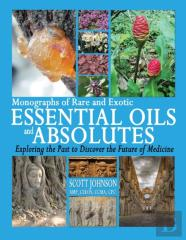 Monographs Of Rare And Exotic Essential Oils And Absolutes