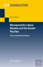 Monopsonistic Labour Markets & The Gende