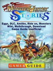 Monster Hunter Stories, Eggs, Dlc, Amiibo, Ride On, Monsters, Wiki, Walkthrough, Download, Game Guide Unofficial