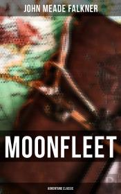 Moonfleet (Adventure Classic)