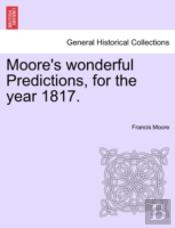 Moore'S Wonderful Predictions, For The Y