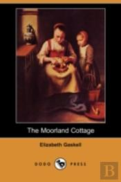 Moorland Cottage (Dodo Press)