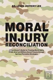 Moral Injury Reconciliation