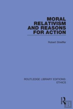 Bertrand.pt - Moral Relativism And Reasons For Action
