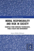 Moral Responsibility And Risk In Modern Society