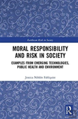 Bertrand.pt - Moral Responsibility And Risk In Modern Society