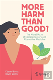 More Harm Than Good?