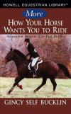Bertrand.pt - More How Your Horse Wants You To Ride