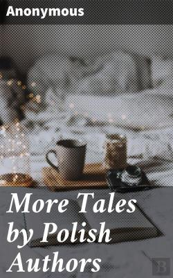 Bertrand.pt - More Tales By Polish Authors