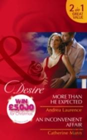 More Than He Expected/An Inconvenient Affair