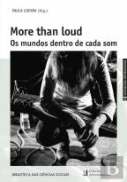 More Than Loud - Os Mundos Dentro de Cada Som