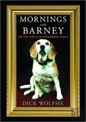 Mornings With Barney