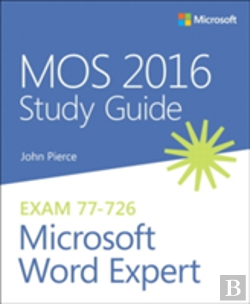Bertrand.pt - Mos 2016 Study Guide For Microsoft Word Expert