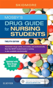 Mosby'S Drug Guide For Nursing Students With 2017 Update