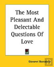 Most Pleasant And Delectable Questions Of Love