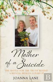 Mother Of A Suicide