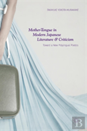 Mother-Tongue In Modern Japanese Literature And Criticism