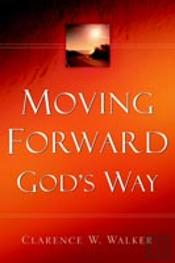 Moving Forward God'S Way