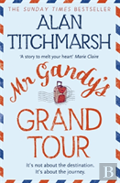 Mr Gandy'S Grand Tour