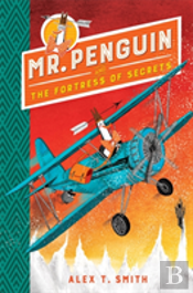 Mr Penguin And The Fortress Of Secrets