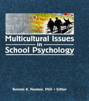 Multicultural Issues In School Psychology