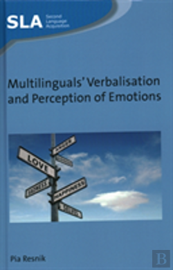 Bertrand.pt - Multilinguals' Verbalisation And Perception Of Emotions