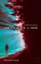Murder Finds A Home