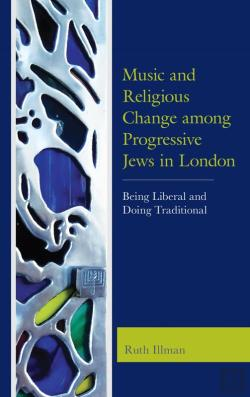 Bertrand.pt - Music And Religious Change Among Progressive Jews In London