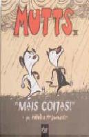 Mutts III - Mais Coijas