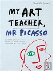 My Art Teacher, Mr Picasso