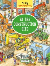 My Big Wimmelbookat The Construction Site
