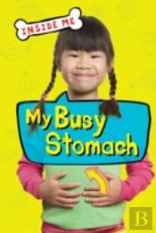 My Busy Stomach