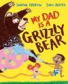 Bertrand.pt - My Dad Is A Grizzly Bear
