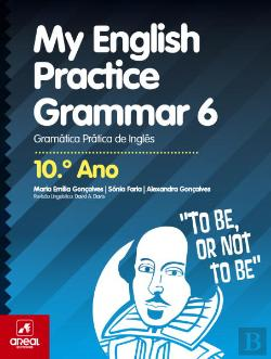 Bertrand.pt - My English Practice Grammar 6 - 10.º Ano