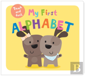 My First Alphabet Touch & Feel