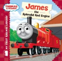 Bertrand.pt - My First Railway Library: James The Splendid Red Engine