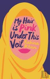 My Hair Is Pink Under This Veil