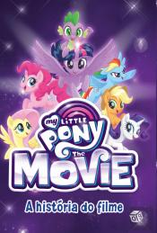 My Little Pony : The Movie - A História do Filme