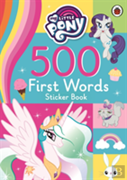 Bertrand.pt - My Little Pony: 500 First Words Sticker Book