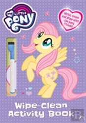 My Little Pony: My Little Pony Wipe Clean Activity Book